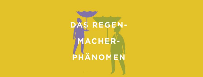 Regenmacher-Phönomen
